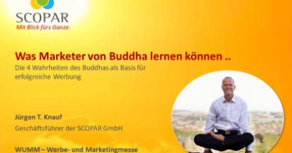 24.4.2020 Vortrag auf der WUMM: Was Marketer von Buddha lernen können ..
